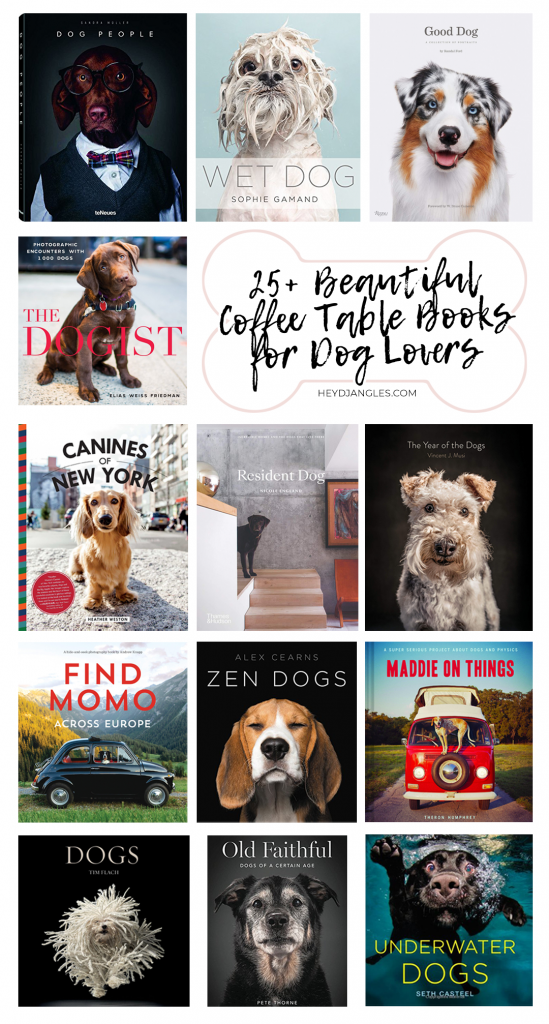 25+ Beautiful Coffee Table Books for Dog Lovers - Dog coffee table books, gifts for dog lovers, dog decor, dog photography, coffee table styling #doglover #giftideas