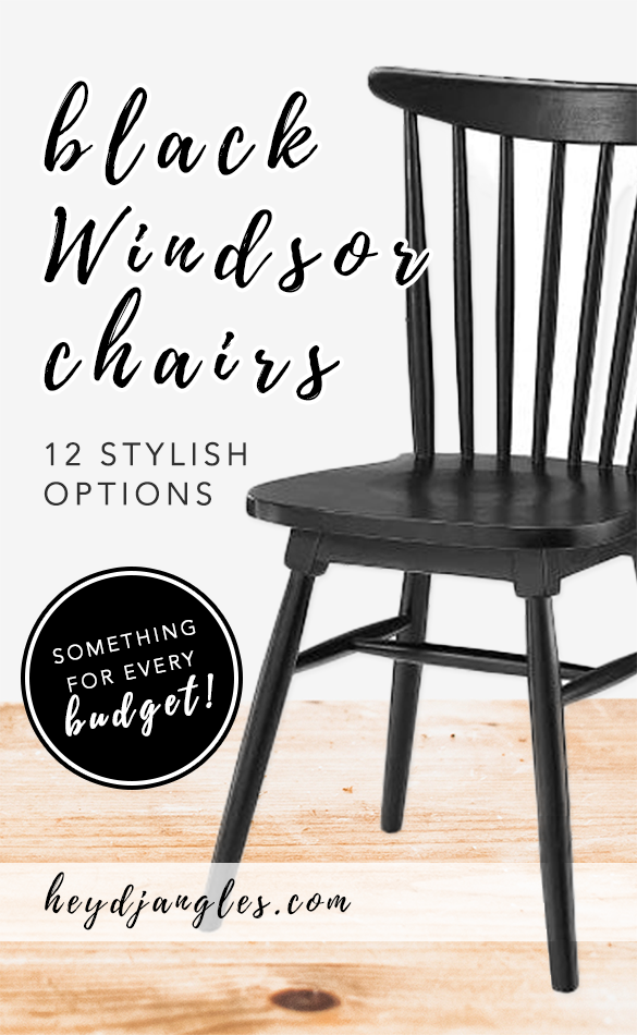 FARMHOUSE STYLE: BLACK WINDSOR DINING CHAIRS FOR EVERY BUDGET, Hey, Djangles. heydjangles.com - Farmhouse Dining Chairs, Windsor Chairs #farmhousestyle #modernfarmhouse
