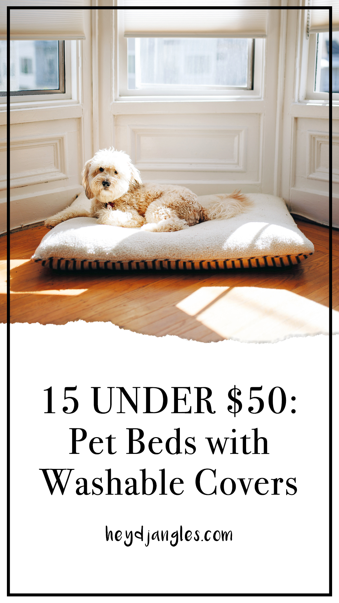 15 UNDER $50: Pet Beds With Washable Covers – Hey, Djangles. Best affordable easy-care dog beds, washable dog bed covers, small, medium and large dog bed ideas, orthopaedic dog beds with washable covers, dog ideas, dog stuff. #dogbed #doglover