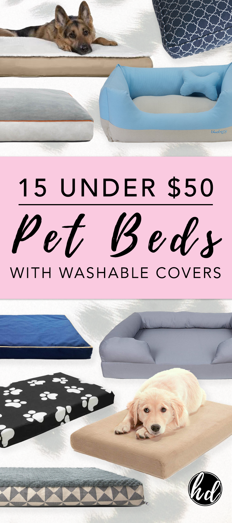 15 UNDER $50: Pet Beds With Washable Covers – Hey, Djangles. Best affordable easy-care dog beds, washable dog bed covers, small, medium and large dog bed ideas, orthopedic dog beds with washable covers, dog ideas, dog stuff. #dogbed #doglover