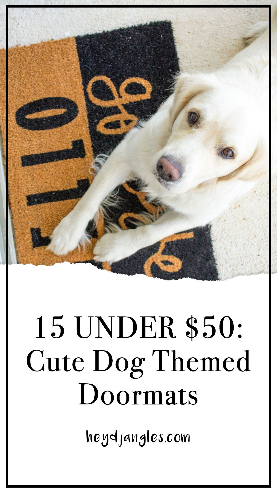 15 UNDER $50: Cute Dog Themed Doormats – heydjangles.com – dog décor, dog themed home décor, gifts for dog lovers.