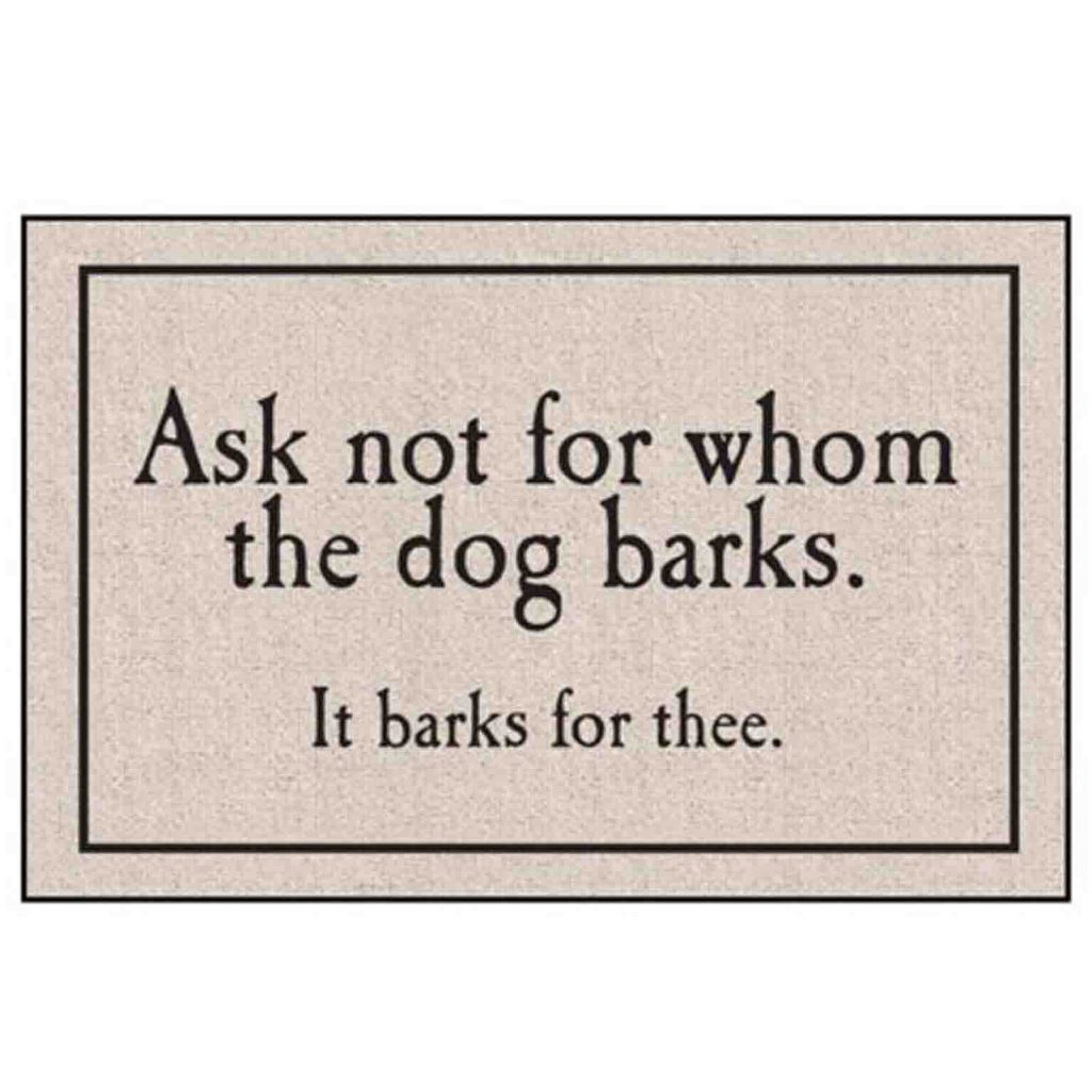 15 UNDER $50: Cute Dog Themed Doormats – Ask not for whom the dog barks.