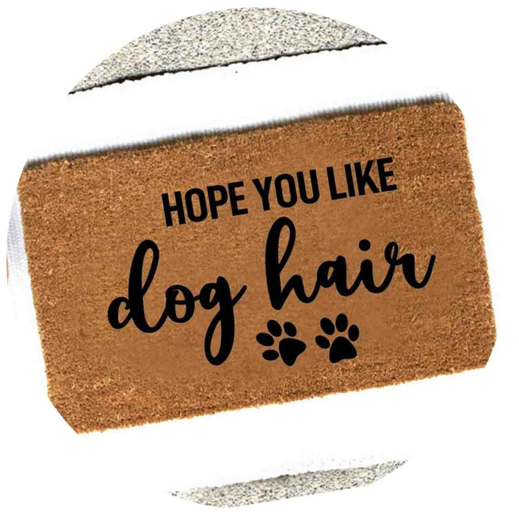 15 UNDER $50: Cute Dog Themed Doormats – Hope you like dog hair.