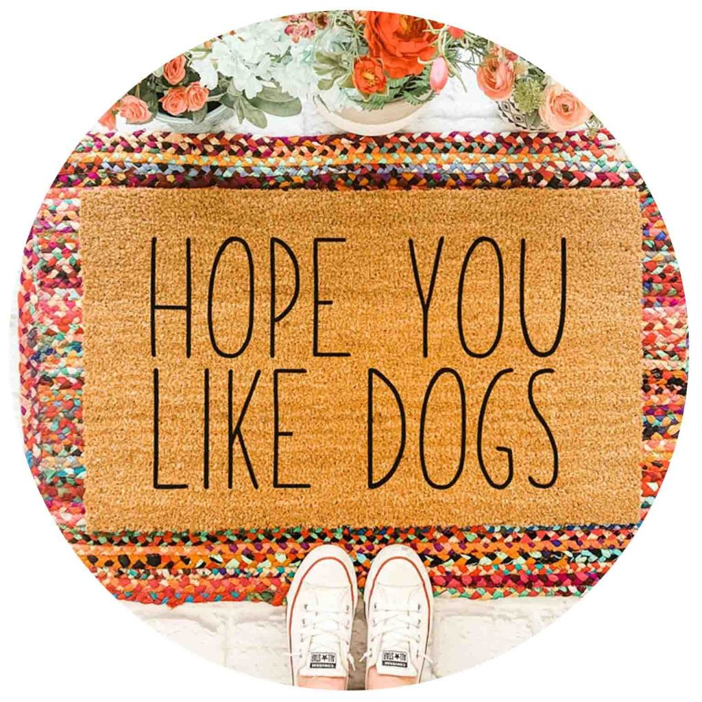 15 UNDER $50: Cute Dog Themed Doormats – Hope you like dogs.