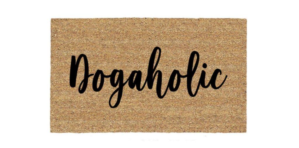 Dogaholic Doormat via Etsy.