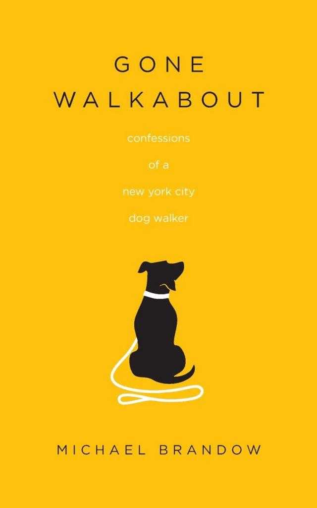 Gone Walkabout Dog Walker Book via Amazon.