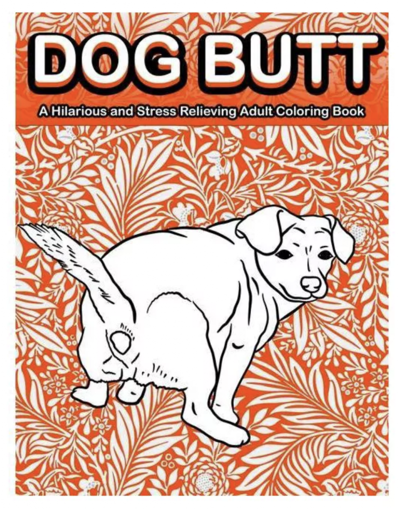 Dog Butt Funny Coloring book for adults via Target.