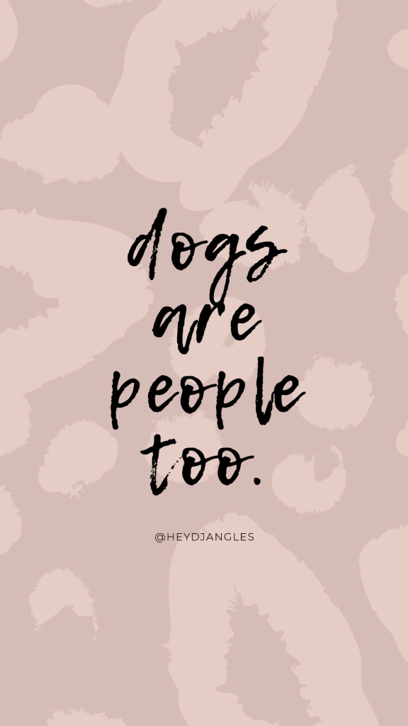 """""""Dogs are people too."""" , quotes for dog lovers"""