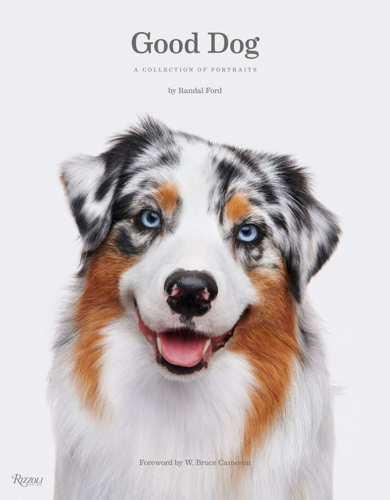 'Good Dog' by Randal Ford - Dog Coffee Table Books