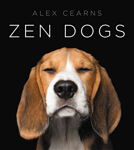'Zen Dogs' by Alex Cearns - Dog Coffee Table Books