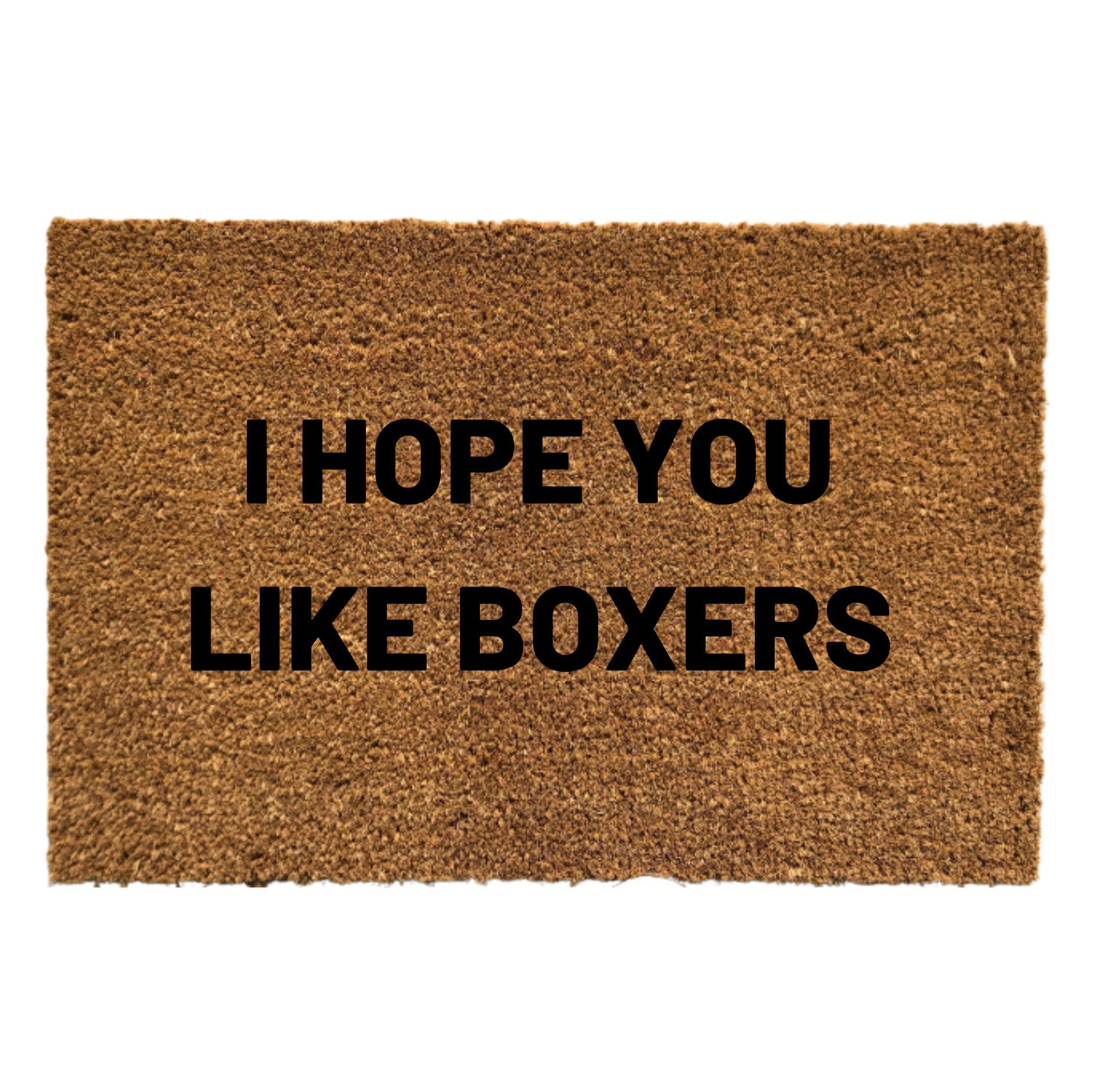I Hope You Like Boxers Door Mat via MinorLess on Etsy