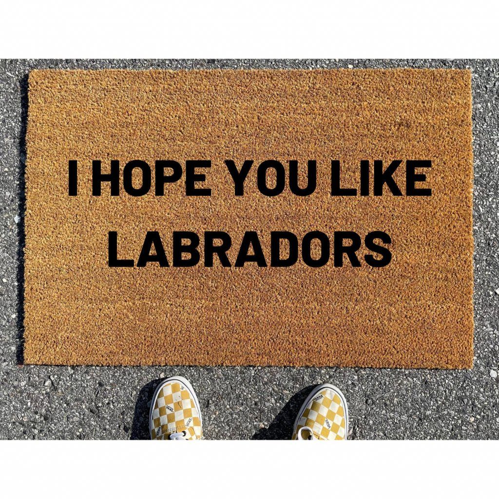 Hope You Like Labradors Doormat via Etsy