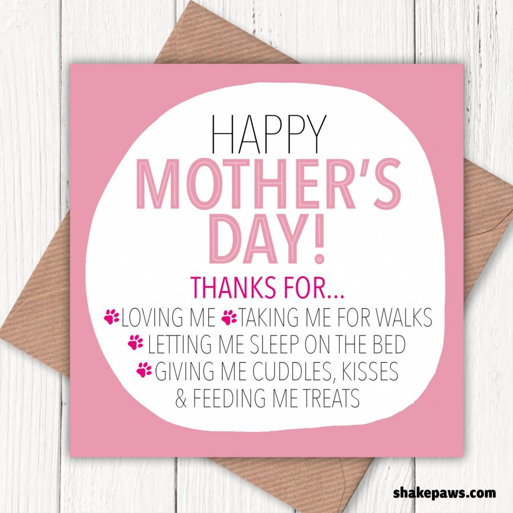 30 Cute Mother's Day Gifts From The Dog - feat. 'Happy Mother's Day' From The Dog Card (via We Are Shake Paws - Etsy)
