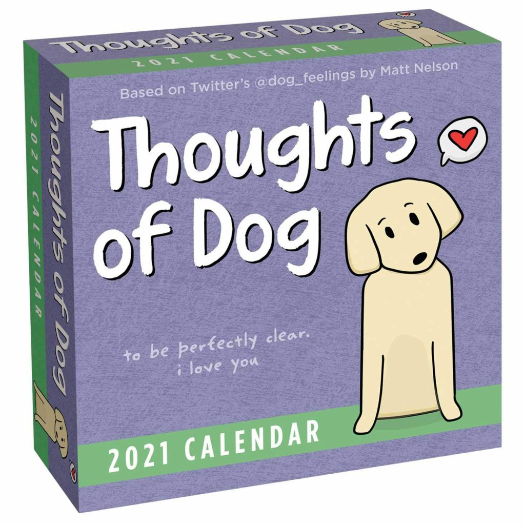 Thoughts of a Dog Day-to-Day Calendar (Amazon)