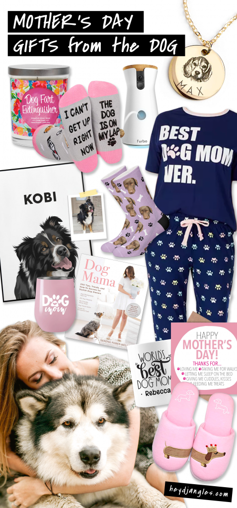 30 Cute Mother's Day Gifts From The Dog - Hey, Djangles.