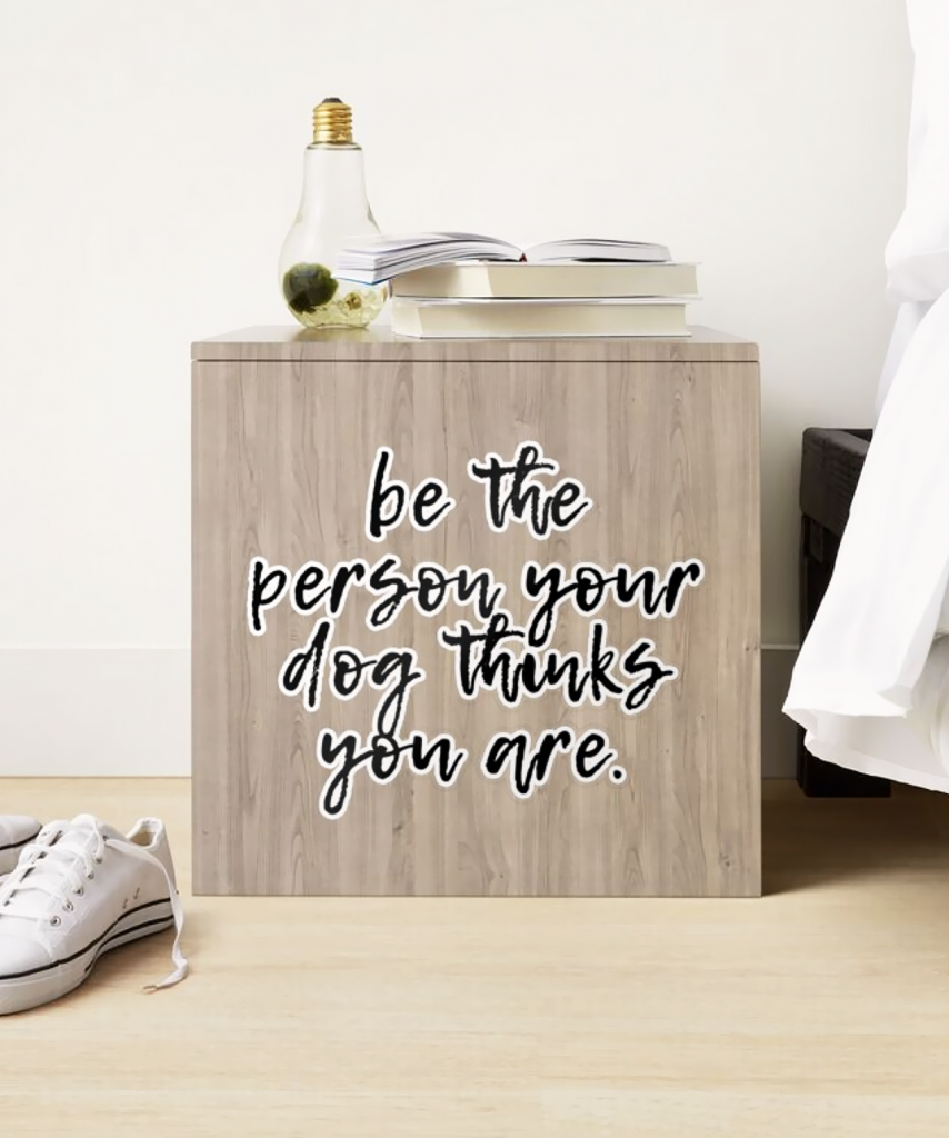 Be The Person Your Dog Thinks You Are Sticker - Hey, Djangles. available via Redbubble