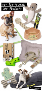 50 Eco-Friendly Products for Dogs (Earth-Friendly Buying Guide!) - Including eco-friendly dog beds and toys, eco-freindly-food bowls, doggy poop bags and potty products, eco-friendly grooming products and plant-based pet clean-up supplies